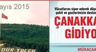 16-17 Mayıs Tarihlerinde Çanakkale'nin 100. yılını kutlamaya gidiyoruz.