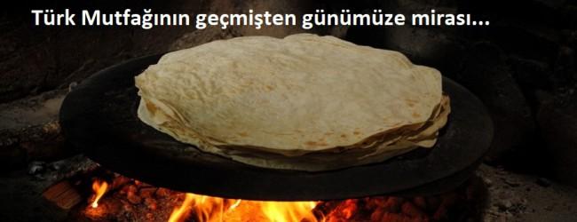 """GELENEKSEL MİLLİ VE YERLİ GIDA """"YUFKA"""""""