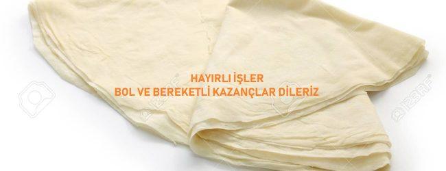 Yufka,Türk mutfağının geleneksel vazgeçilmez gıdası